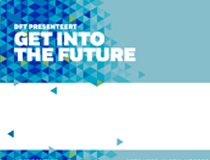 DFT | Get into the Future – 2016 & 2017